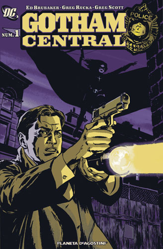 Gotham Central n1 (Brubaker, Rucka y Scott). Planeta, 2006. Formato prestigio. Color. 72 pgs. 6,50...