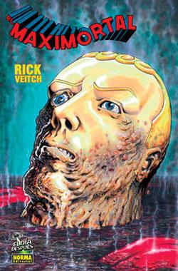 El Maximortal (Rick Veitch)