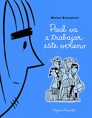 Paul va a trabajar este verano (Michel Rabagliati)