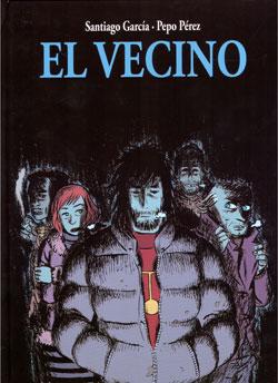 El Vecino 2 (Santiago García & Pepo Pérez)