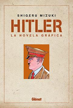 Hitler. La novela gráfica (Shigeru Mizuki)