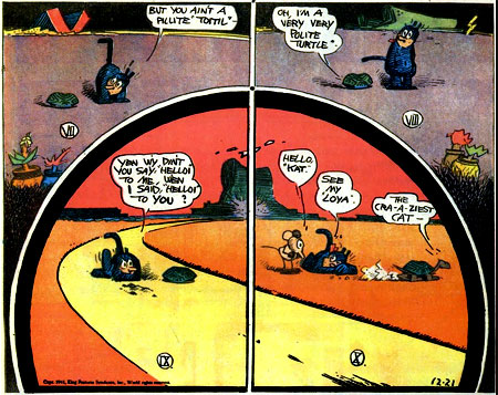 - Krazy Kat, de George Herriman. - Historietas de Rube Goldberg. - Johnny Quick. The...