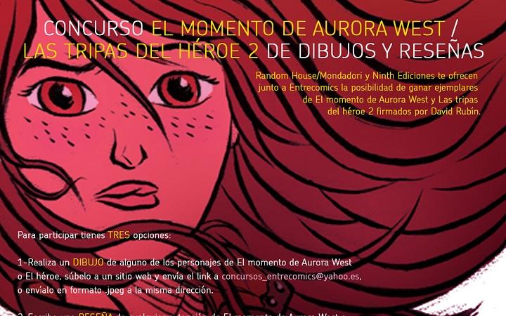 Concurso EL MOMENTO DE AURORA WEST / LAS TRIPAS DEL HÉROE 2 de dibujos y reseñas